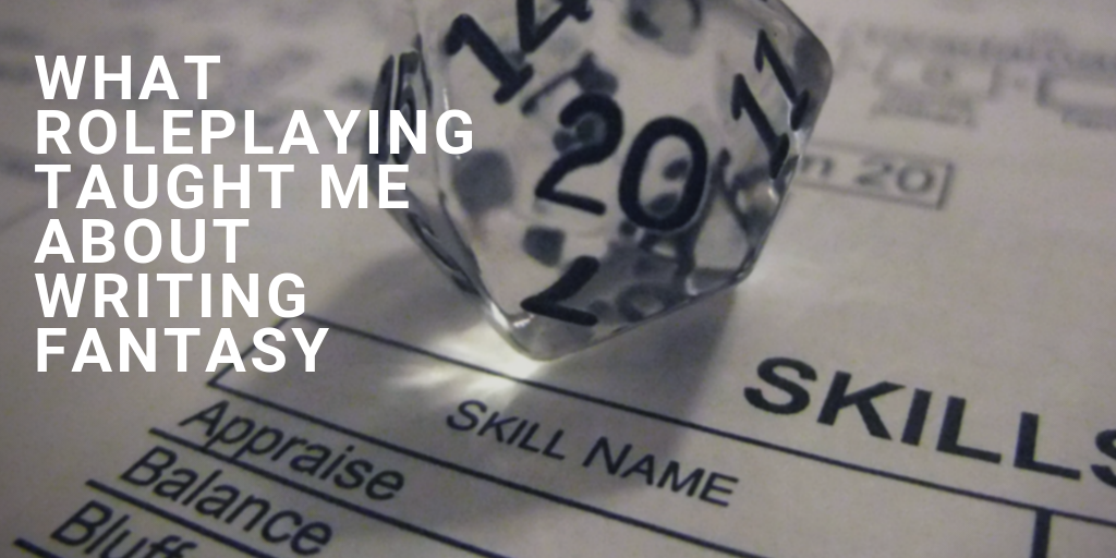 What Roleplaying Taught Me About Writing Fantasy