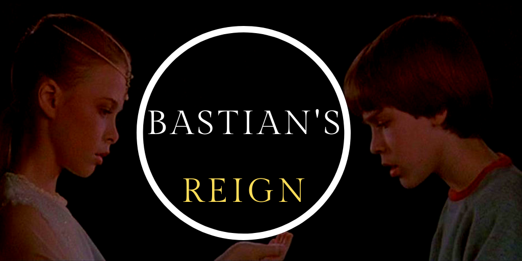 Bastian's Reign