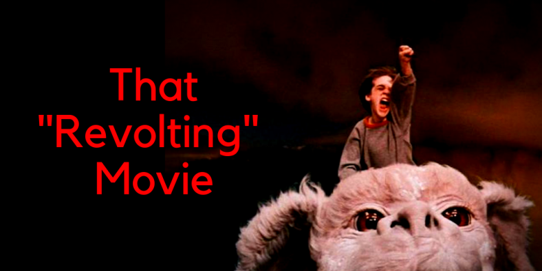 That _Revolting_ Movie