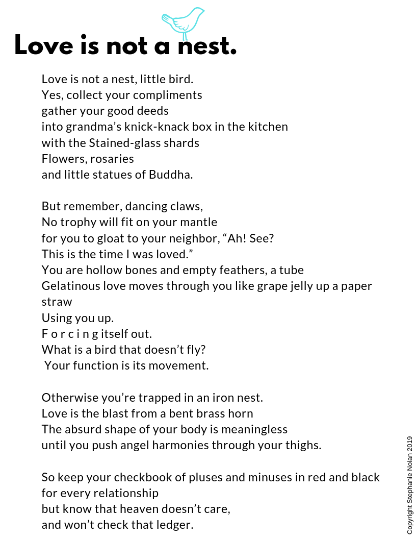 Love is not a nest. Poem - Stephanie Nolan