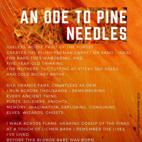 Ode to Pine Needles Poem by Stephanie Nolan